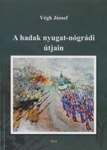 A hadak nyugat-nógrádi útjain