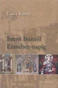 Szent Ivántól Erzsébet-napig