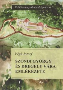 Szondi György és Drégely vára emlékezete